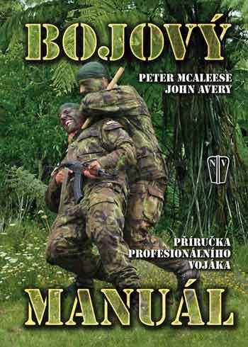 BOJOVÝ MANUÁL - příručka profesionálního vojáka Kniha vázaná V8