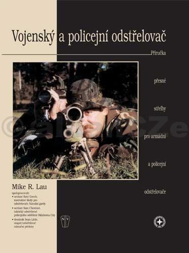 """VOJENSKÝ A POLICEJNÍ ODSTŘELOVAČ První dvě kapitoly výjimečné knihy Mikea Laua jsou hloubkovou sondou do vývoje odstřelovačských pušek americké námořní pěchoty (M40A1) a americké pozemní armády (M24). Hned po nich následuje kapitola """"Prodloužená ruka zákona"""" o taktické pušce současných policejních odstřelovačů. Poté následuje řada kapitol"""